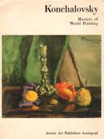 Konchalovsky. Masters of World Painting