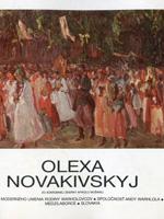 Твори Олекси Новаківського з колекції Миколи Мушинки