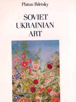 Platon Biletsky. Soviet Ukrainian Art. Painting. Sculpture. Graphic Art