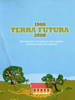 Terra Futura. 1908—2008. Фестиваль сучасного мистецтва
