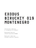 Бірючий 2019. Exodus. Montenegro